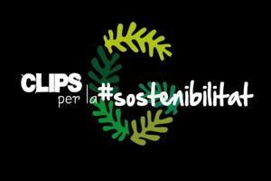 «Clips per la Sostenibilitat», una campaña para promover comportamientos responsables