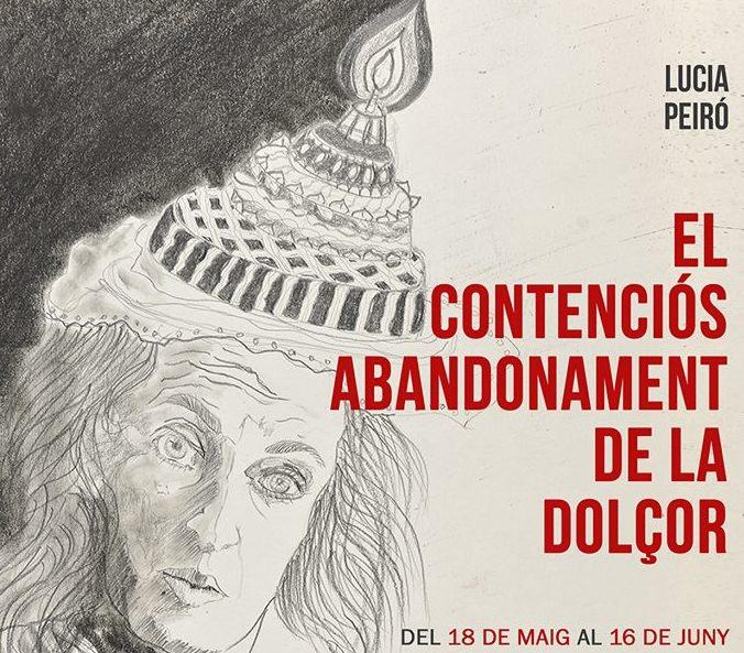 Lucía Peiró expone «El contenciós abandonament de la dolçor»