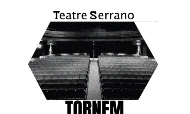 El Teatre Serrano retoma su actividad