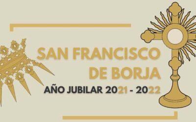 Año Jubilar de San Francisco de Borja