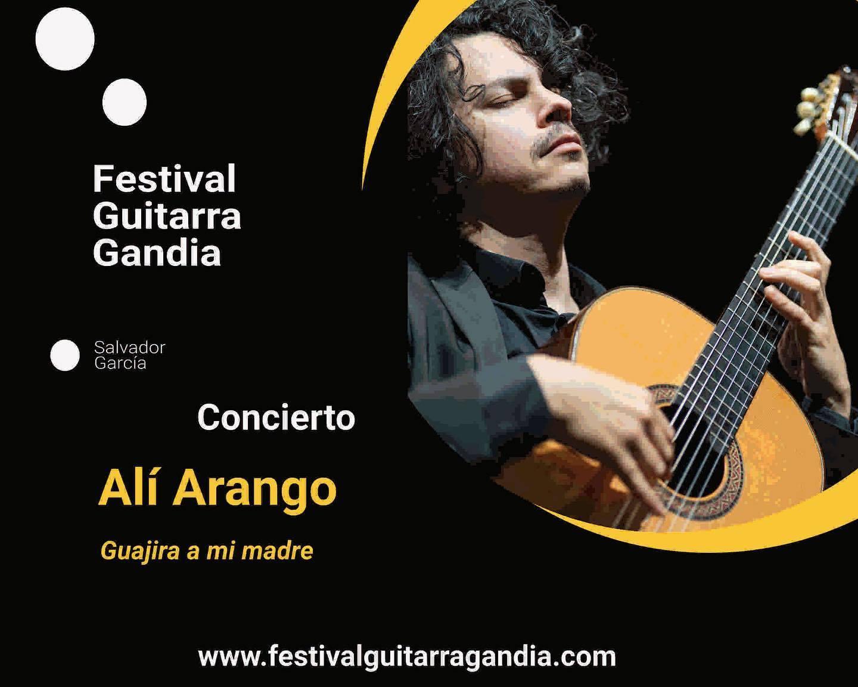 FESTIVAL DE GUITARRA GANDIA: Alí Arango